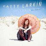"""Patty Larkin - """"Still Green"""" CD"""